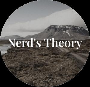 Nerd's Theory