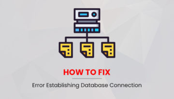 How to Fix Error in Establishing Database Connection WordPress